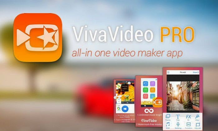 Download VivaVideo Pro 4.2.0 APK Free