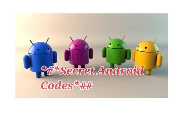 Hidden Secret Codes for Google Android Smart Phones
