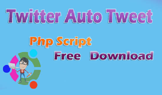 Twitter Auto Followers and Tweets Php Script Free Download