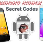 Usefull Hidden Secret Codes for Android Mobile Phones
