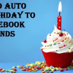 Send Auto Birthday To Facebook Friends