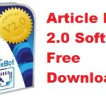 Article Bot 2.0 Free Auto Blog Post Download