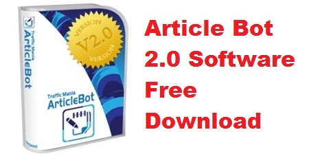 article-bot-2-0-software-free-download-cracked