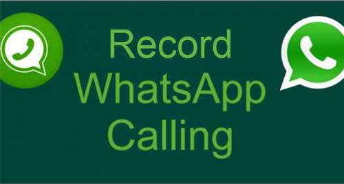 How to Record Whats App Calls On Your Mobile Phones
