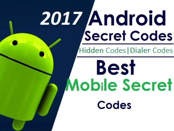 Android Hidden Secret Codes 2017