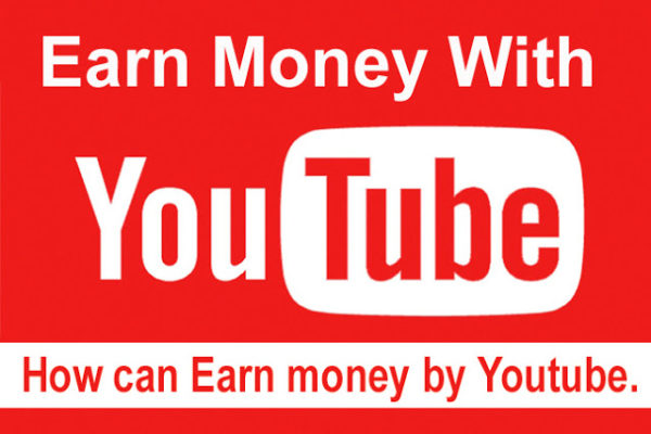 how-to-earn-money-from-youtube-by-uploading-videos