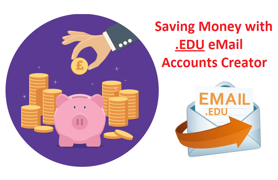 Saving Money with EDU eMail Accounts Creator