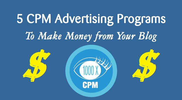 Best 2017 CPM Advertising Networks for Bloggers