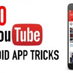 Best Youtube Android App Tricks and Tips