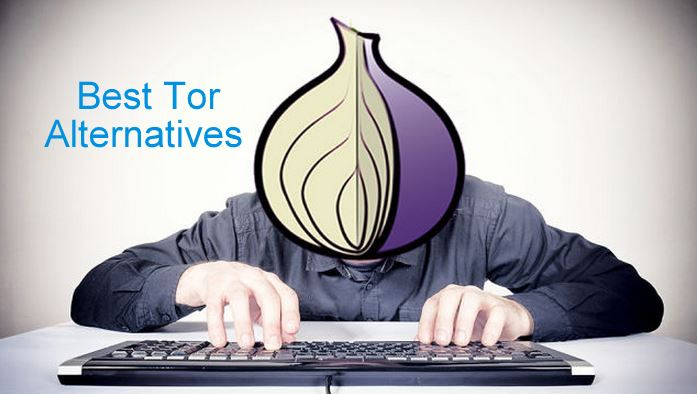 Best Tor Alternatives for High Speed Anonymous Browsing VPN
