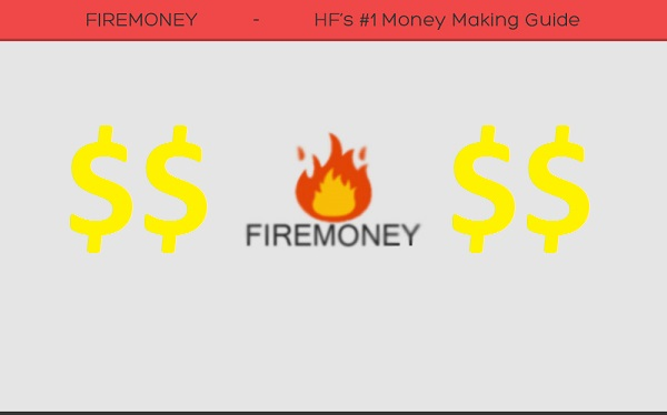 FireMoney How To Secrets Online Money Making