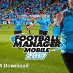 Football Manager Mobile 2017 v8.0 Android APK DATA Download