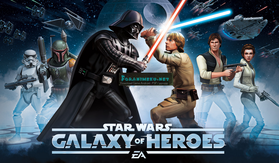 Star Wars Galaxy of Heroes Mod APK Android Download