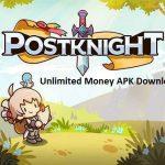 Postknight MOD APK Unlimited Money Download