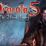 Dracula 5 The blood legacy HD APK Game Download
