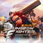 Dungeon and Fighter Spirit APK Game Download