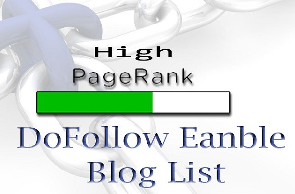 High PR Dofollow Blogs List – Comments Instantly Approved