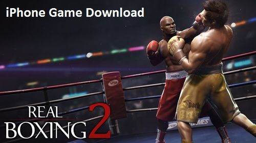 Real-Boxing-2-iOS-iPhone-Game-Download