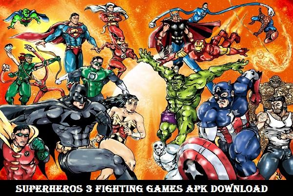Superheros 3 Fighting Games APK Download