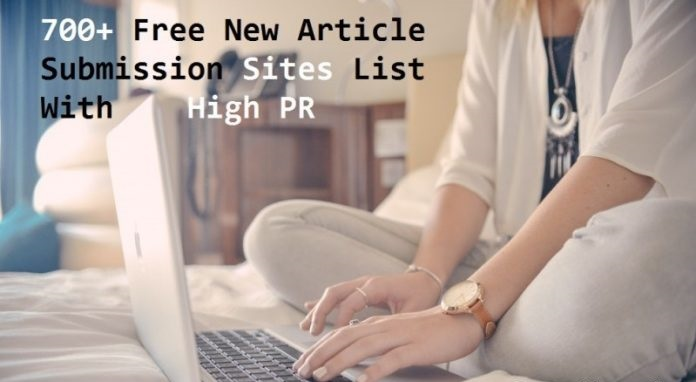 750+ Free New Article Submission Sites List With High Pagerank