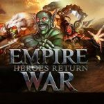 Empire War Heroes Return APK Android Game Download