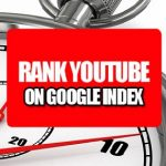 How To Rank Youtube Video on Google Index