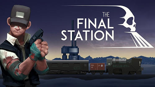 The-Final-Station-APK-Android-Game-Download