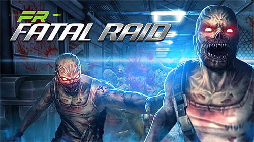 Fatal-Raid-Zombie-APK-Mod-Android-Game-Download