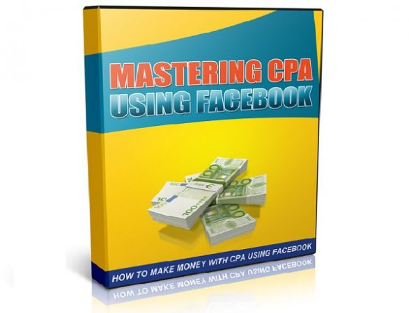 Mastering-CPA-Using-Facebook-Free-eBook-Download