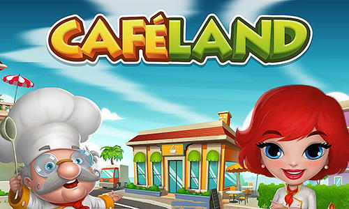 Cafeland World Kitchen MOD APK Download