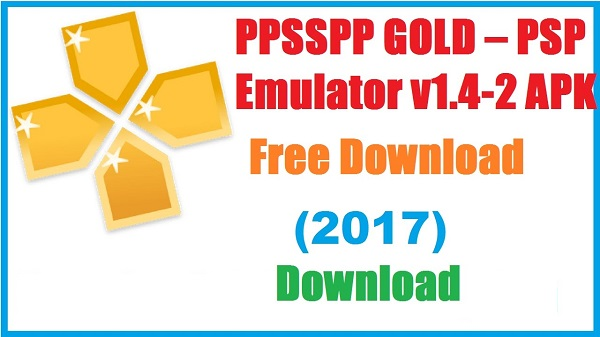 Download PPSSPP Gold APK – PSP Emulator for Android