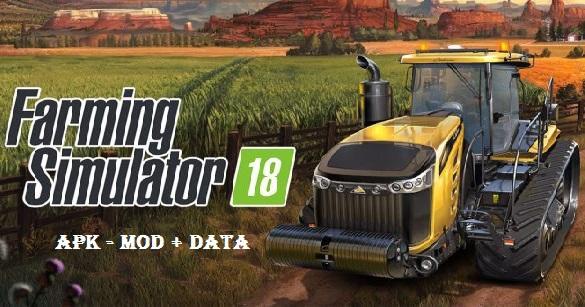 Farming-Simulator-18-apk-mod-data-free-download