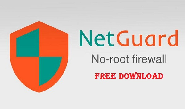 NetGuard No-Root firewall Pro v2 Apk Mod 2017 Download
