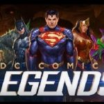 DC Comics Legends Android Mod Apk Download