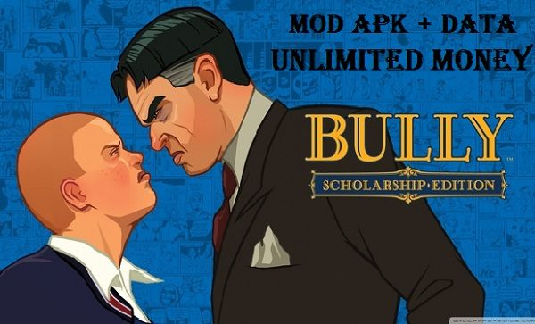 Bully Anniversary Edition APK MOD Android Data Download