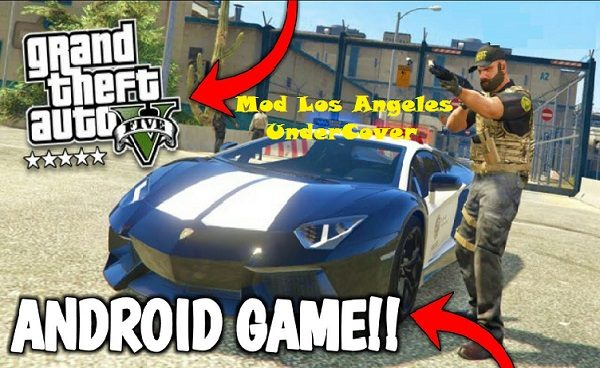 GTA 5 Mod Los Angeles UnderCover APK OBB Download