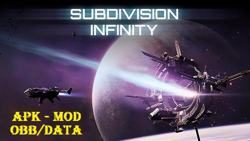 Subdivision Infinity Mod Apk Obb Data Full & Unlimited Money Download