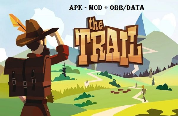 The Trail MOD APK DATA Unlimited Money Download
