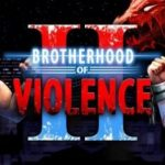 BrotherHood of Violence 2 Apk Data Download