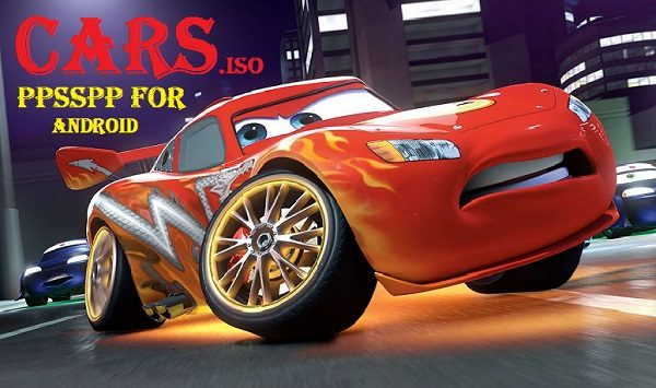 Cars iSO PSP Android PPSSPP Download