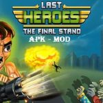 Last Heroes Mod Apk Unlimited Money Download