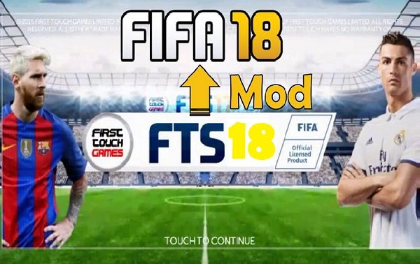 FTS 2018 Mod FIFA 18 Apk Obb Data Download
