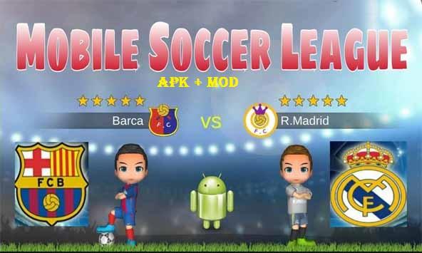 Mobile Soccer League MOD APK Download