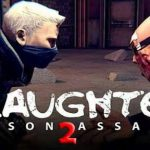 Slaughter 2 Prison Assault APK MOD Android Games Download