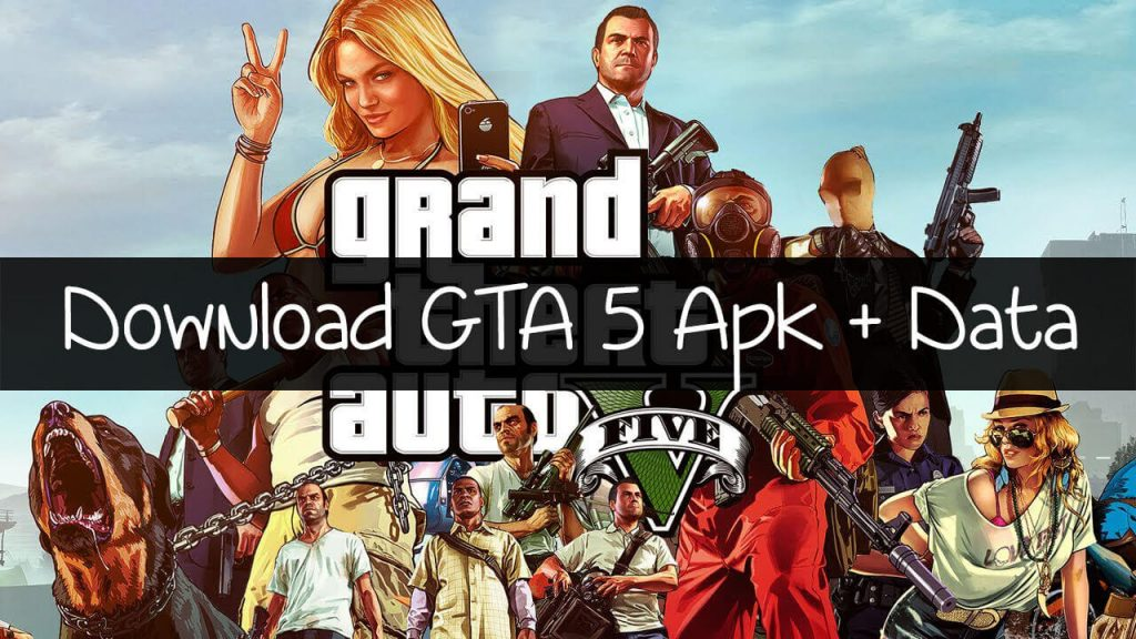 GTA 5 Apk Mod how to Download and Play for Android