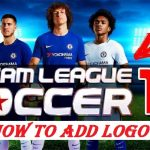 How To Add Logo to DLS 2018 Android Game