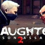 Slaughter 2 Prison Assault Mod Apk Download