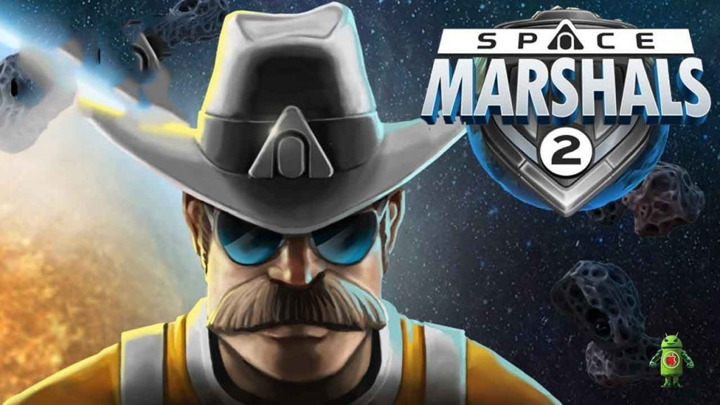Space Marshals 2 Mod APK Android Official Game Download
