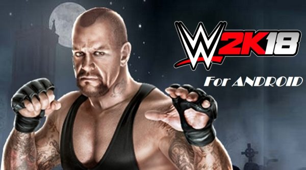 WWE 2K18 Apk for Android