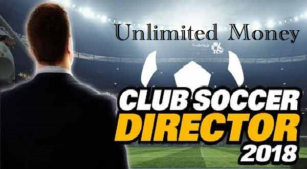Club Soccer Director 2018 MOD Apk Unlimited Money Download